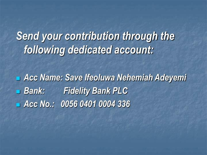 Send your contribution through the following dedicated account: