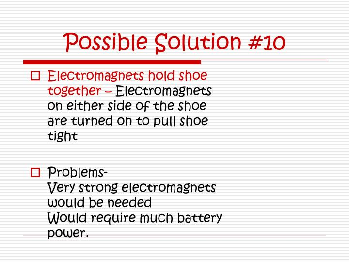 Possible Solution #10