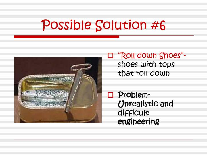Possible Solution #6