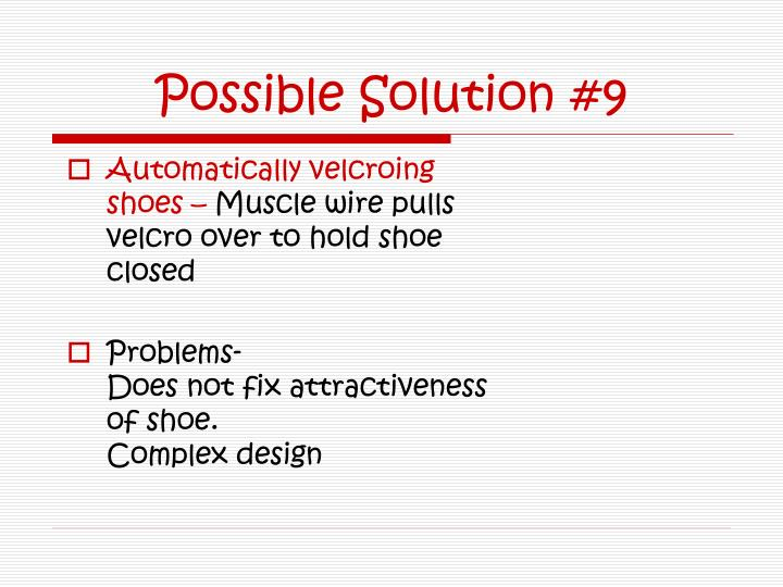 Possible Solution #9