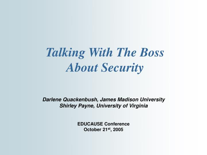 Talking with the boss about security