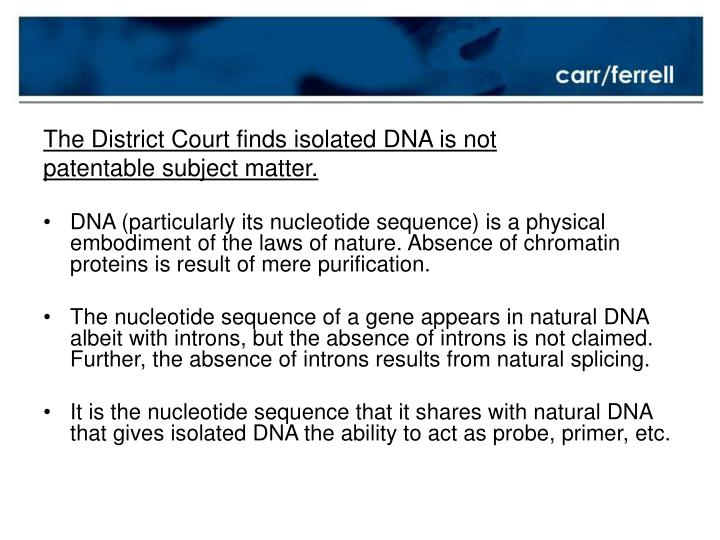 The District Court finds isolated DNA is not