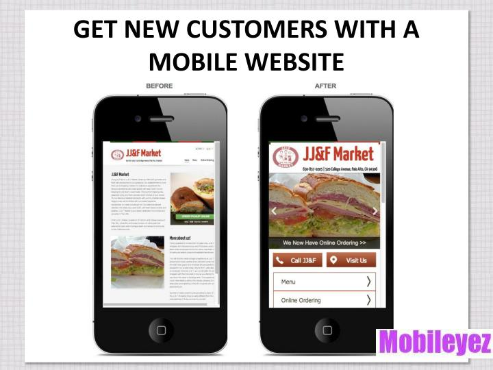 GET NEW CUSTOMERS WITH A MOBILE WEBSITE