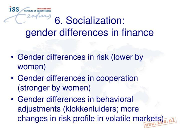 6. Socialization: