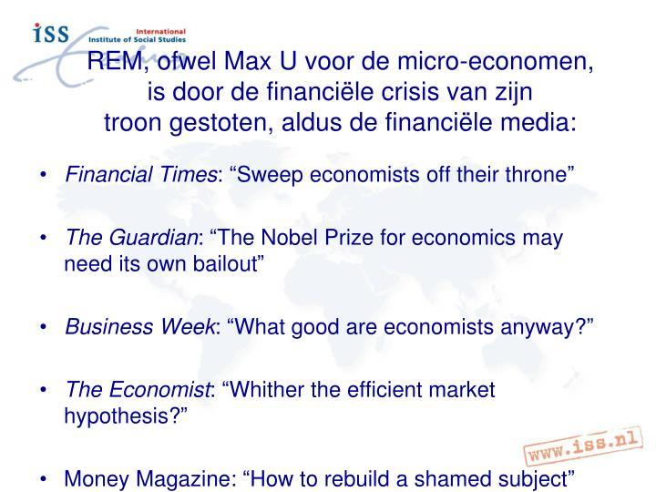 REM, ofwel Max U voor de micro-economen,
