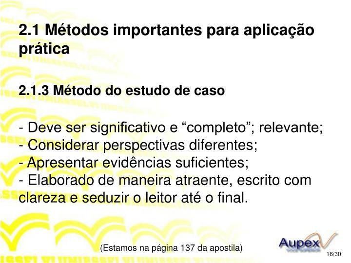 2.1 Métodos importantes para aplicação prática