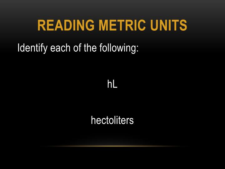 reading Metric units