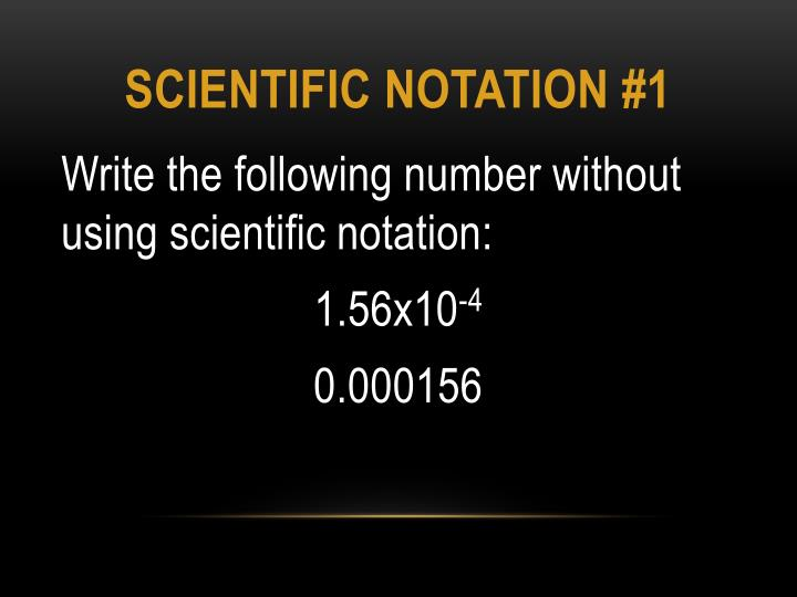 Scientific notation #1