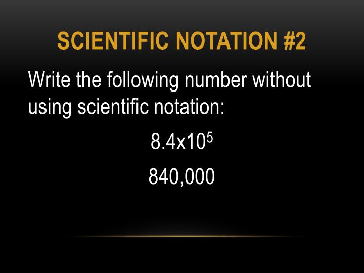 Scientific notation #2