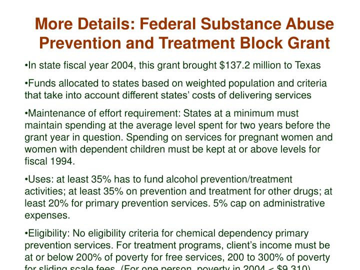 More Details: Federal Substance Abuse Prevention and Treatment Block Grant