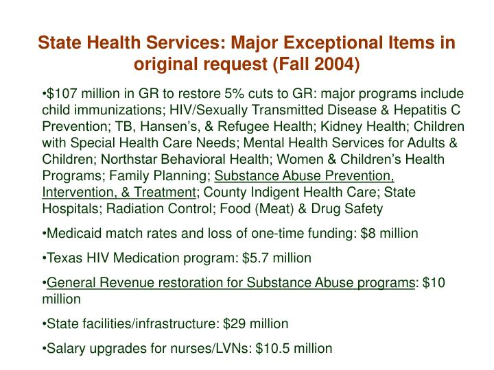 State Health Services: Major Exceptional Items in original request (Fall 2004)