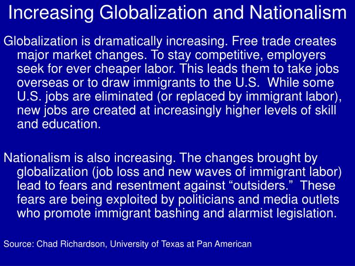 Increasing Globalization and Nationalism