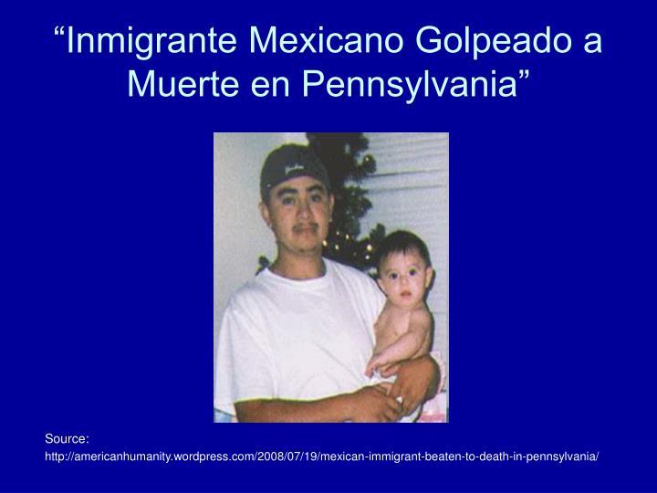 """""""Inmigrante Mexicano Golpeado a Muerte en Pennsylvania"""""""