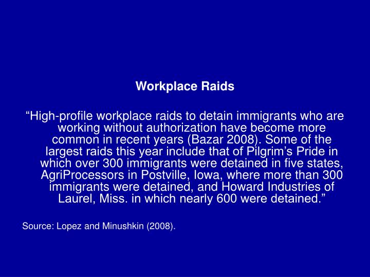 Workplace Raids