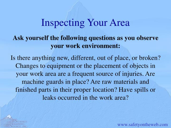 Inspecting Your Area