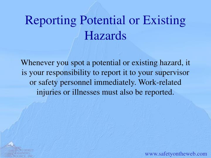Reporting Potential or Existing Hazards