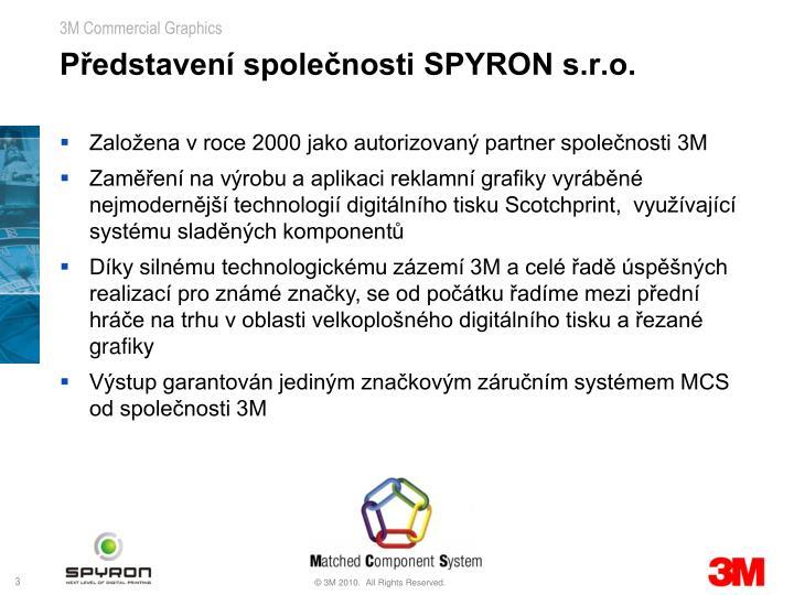 Představení společnosti SPYRON s.r.o.