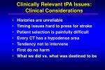 clinically relevant tpa issues clinical considerations1