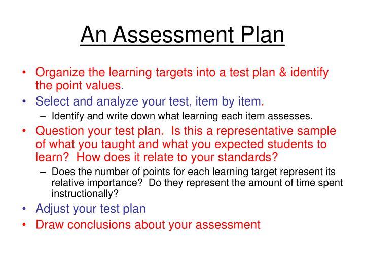 An Assessment Plan