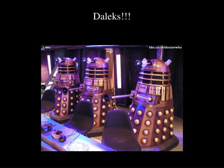 Daleks!!!