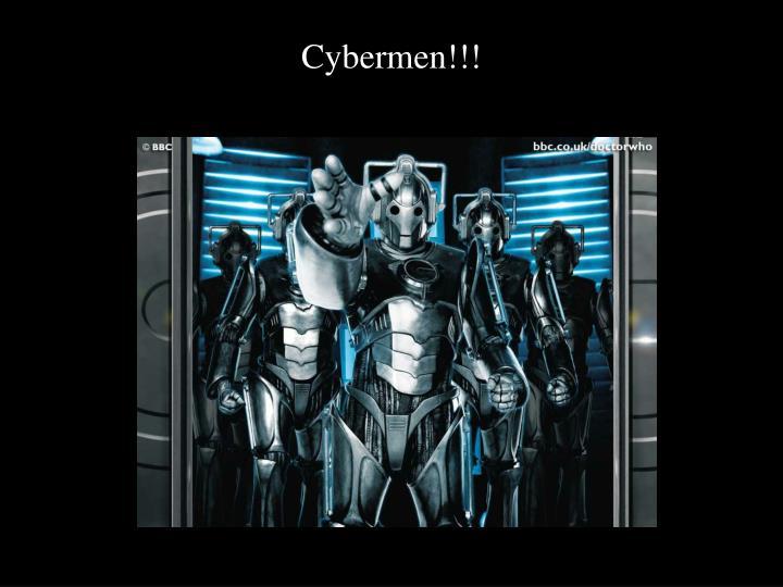 Cybermen!!!