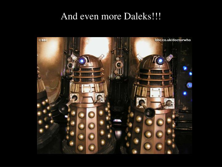 And even more Daleks!!!