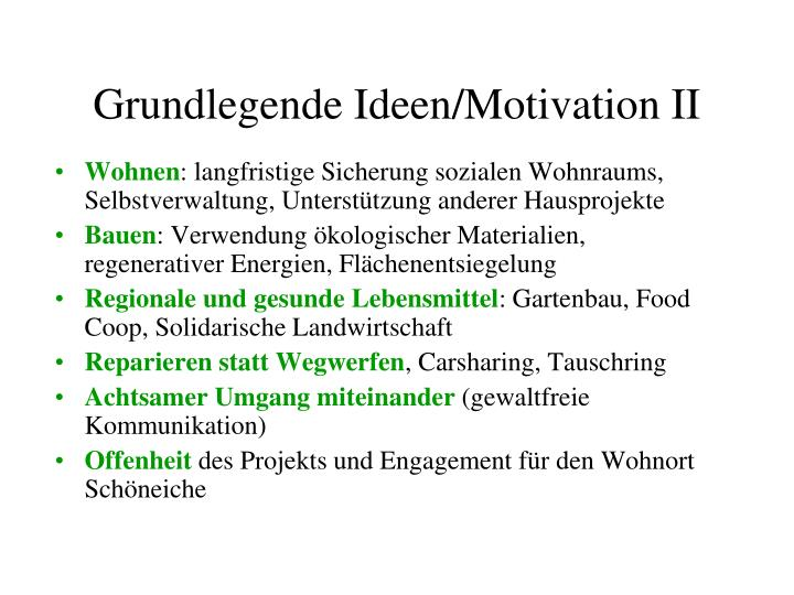 Grundlegende Ideen/Motivation II