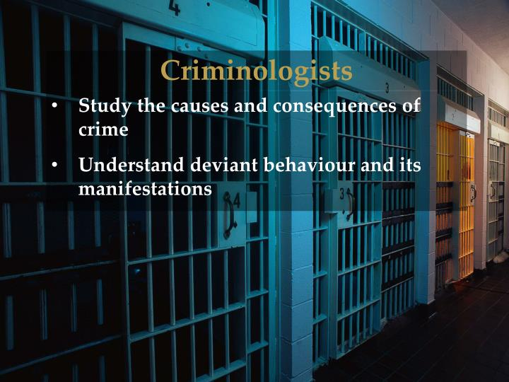 Criminologists