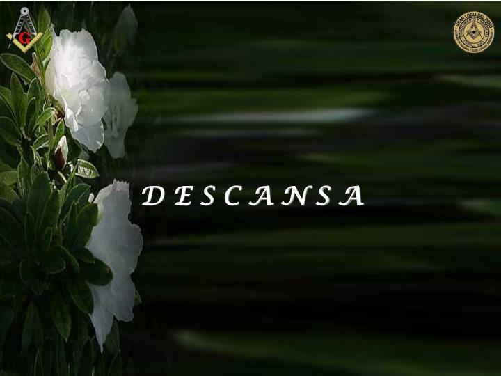 D E S C A N S A