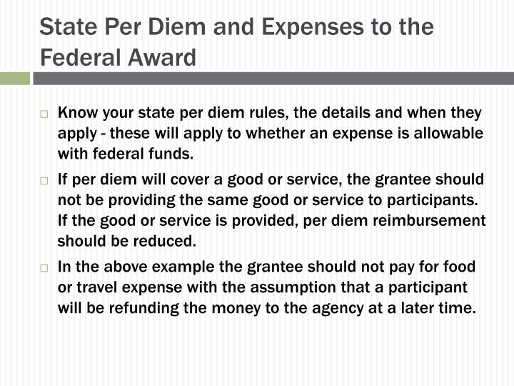 State Per Diem and Expenses to the      Federal Award