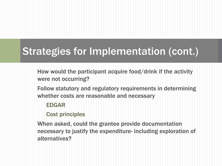 Strategies for Implementation (cont.)