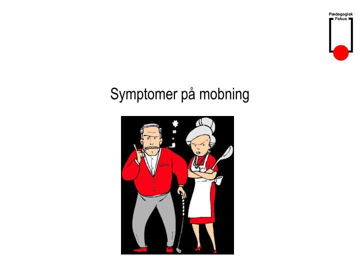 Symptomer på mobning