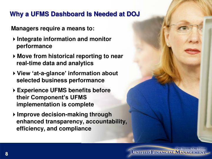 Why a UFMS Dashboard Is Needed at DOJ