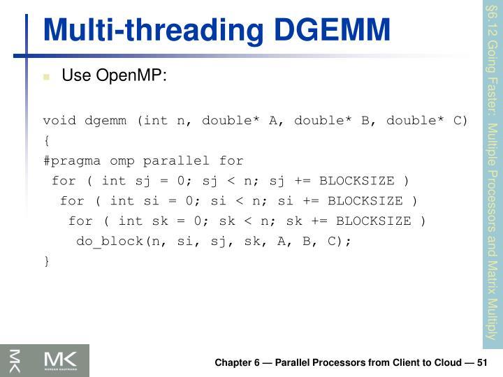 Multi-threading DGEMM