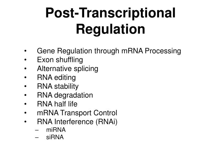 Post-Transcriptional Regulation