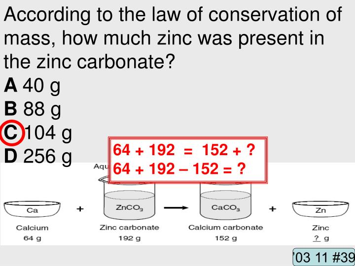 According to the law of conservation of mass, how much zinc was present in the zinc carbonate?