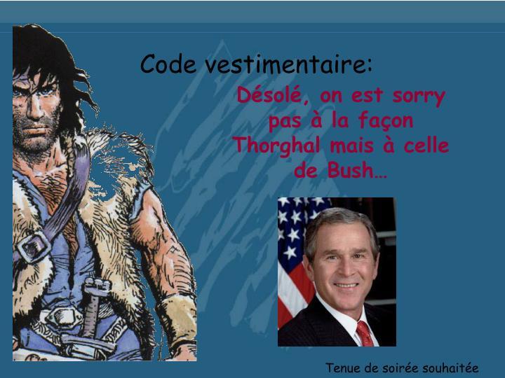 Code vestimentaire: