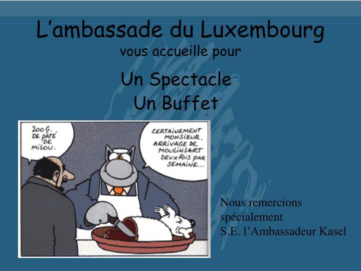 L'ambassade du Luxembourg