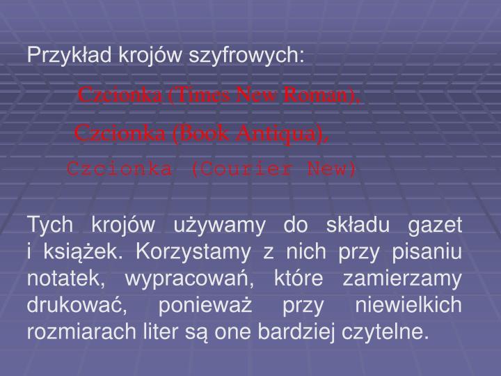 Przykład krojów szyfrowych: