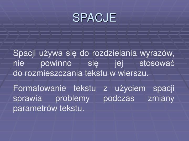 SPACJE