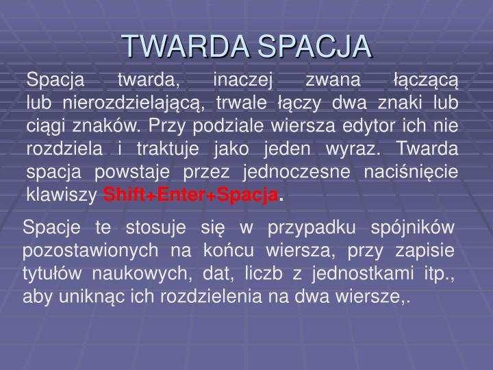 TWARDA SPACJA