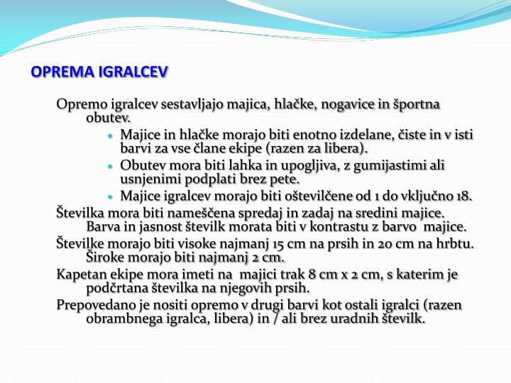 OPREMA IGRALCEV