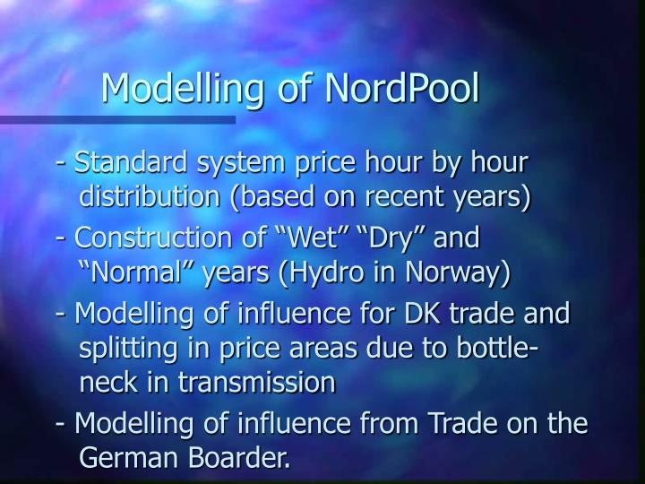 Modelling of NordPool