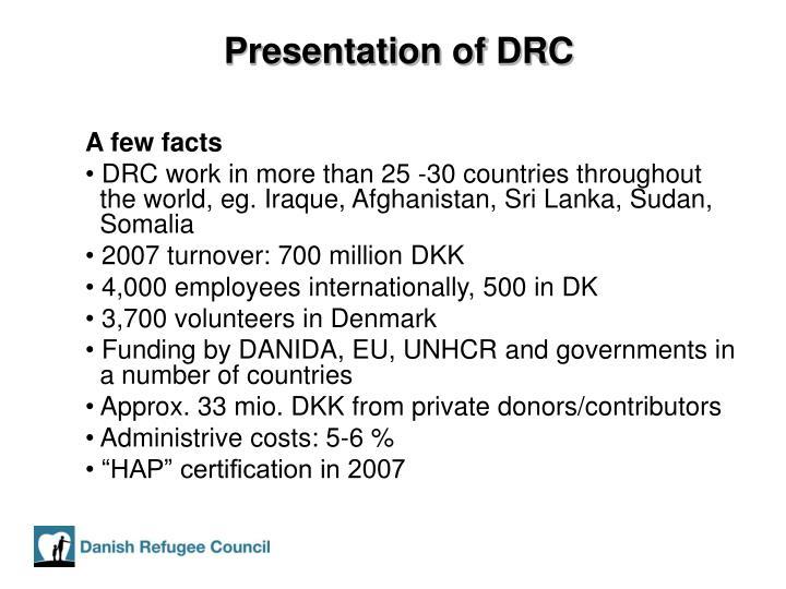 Presentation of DRC