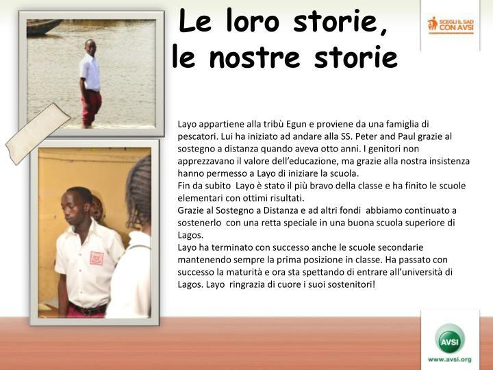 Le loro storie, le nostre storie