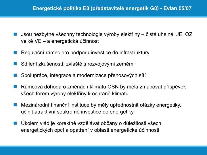 Energetické politika E8 (představitelé energetik G8) - Evian 05/07