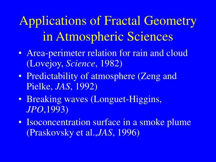 Applications of Fractal Geometry in Atmospheric Sciences