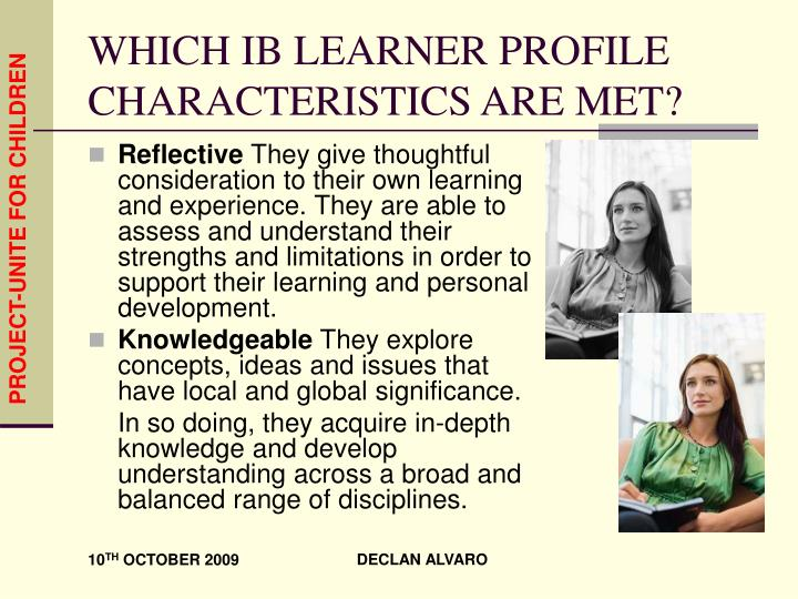 WHICH IB LEARNER PROFILE CHARACTERISTICS ARE MET?