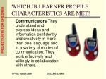 which ib learner profile characteristics are met2