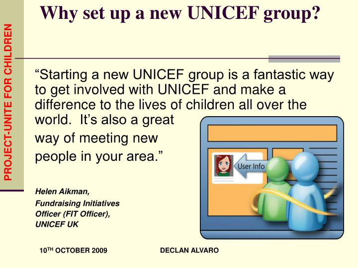 Why set up a new UNICEF group?